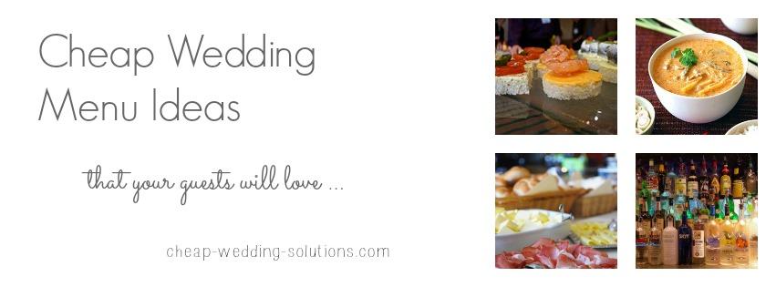 Wedding Menu Ideas On A Budget