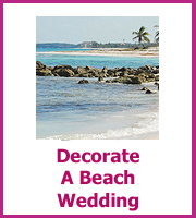 how to decorate abeach wedding