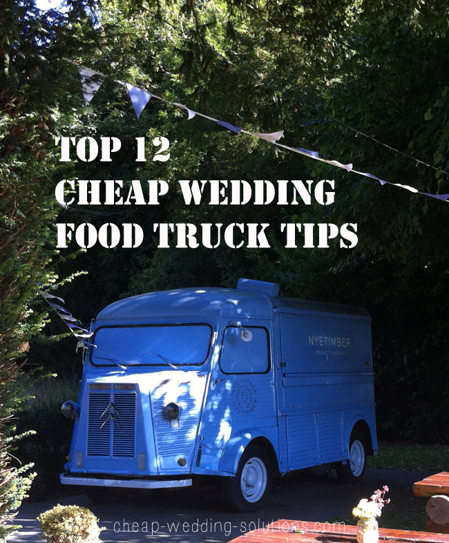 cheap wedding food truck - tips and ideas to save you money