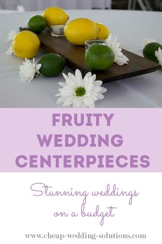 cheap fruit wedding centerpiece ideas