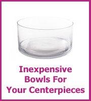 cheap bowls for centerpieces