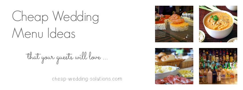 Wedding Reception Food Ideas On A Budget: Wedding Menu Ideas On A Budget