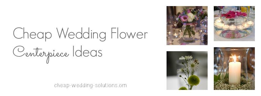 cheap wedding flower ideas