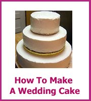 how to make a a wedding cake