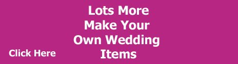 make your own wedding items