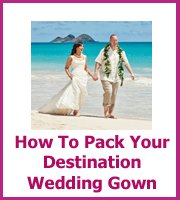 how to pack your destination gown