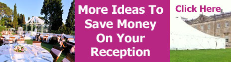 more ideas to save money on your wedding reception