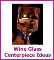 wine glass centerpiece ideas